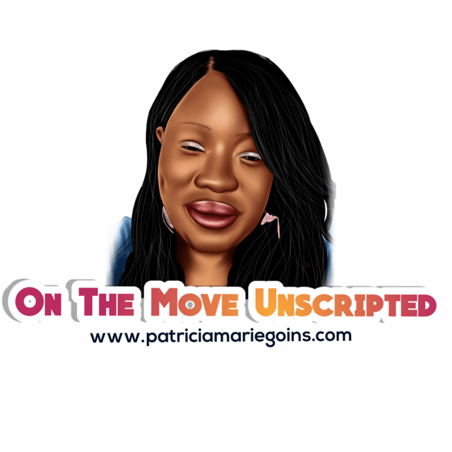 On The Move Unscripted
